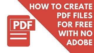 How to create pdf files for free without using adobe