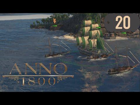 Let's Play ANNO 1800 Kampagne Deutsch - 3 Schoner, Fregatten und Feuer 🔥🔥 #20 |