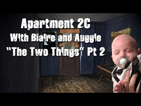 """Apartment 2C """"The Two Things"""" Part 2 (Blaire Wayland)"""