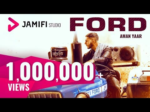 FORD Official Video   Aman Yaar   Latest Punjabi Songs 2017   Jamifi Studios