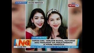 BT: Hipon girl Herlene Budol, natupad ang pangarap na makatrabaho si Maine Mendoza