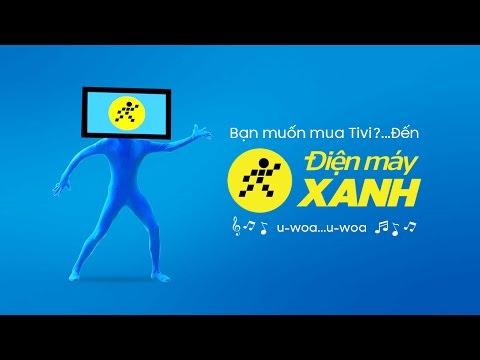 Quảng cáo Điện máy XANH - Remixed version