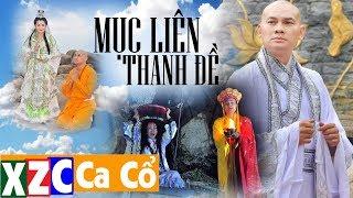[Phim Cải Lương] Cải Lương Phật Giáo MỤC LIÊN THANH ĐỀ | NSƯT Kim Tiểu Long, NSƯT Thoại Mỹ...