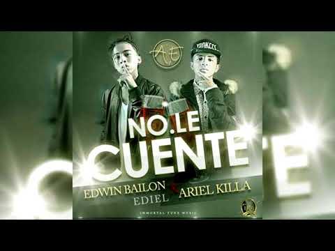 EDIEL — No Le Cuente (Audio Oficial)