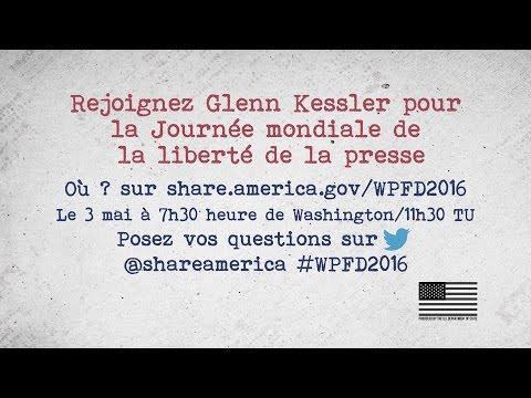 Web chat sur la Journée mondiale de la liberté de la presse, le 3 mai, avec Glenn Kessler