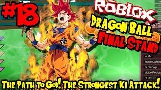 DER WEG ZU GOTT! DER STÄRKSTE KI-ANGRIFF! | Roblox: Dragon Ball Final Stand - Episode 18