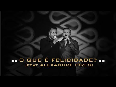 Смотреть клип Thiaguinho E Alexandre Pires - O Que É Felicidade?