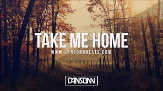 Take Me Home - Inspiring Piano Guitar Folk Beat | Prod. by Dansonn
