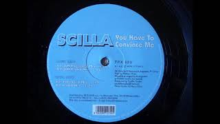 SCILLA - YOU HAVE TO CONVINCE ME (EXTENDED MIX) ITALODANCE 2000