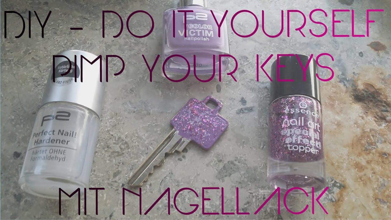 LIFEHACK Nagellack | Pimp your Key Dekoration - YouTube