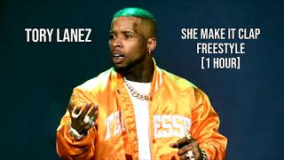 Tory Lanez - She Make  T Clap Freestyle 1 HOUR LOOP