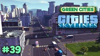 Cities Skylines - НОВЫЙ РАЙОН, НОВЫЕ ЛЮДИ #39