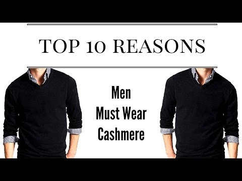 Top 10 Reasons Men Should Wear Cashmere