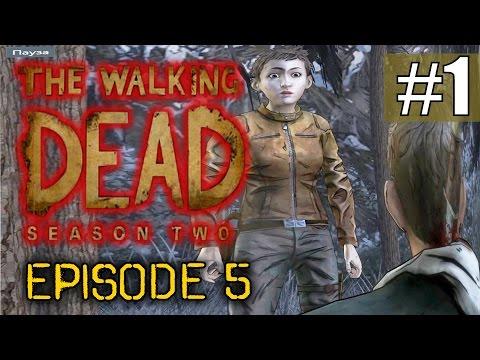 Walking Dead Season 2 Episode 5 Прохождение - ч.1 - Жестокость