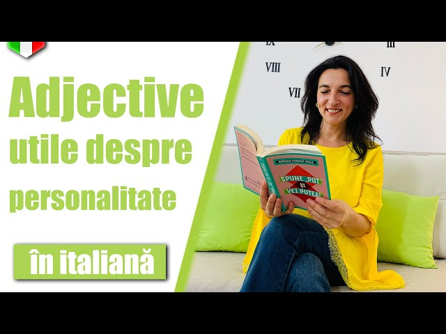 Cum descriem personalitatea unei persoane | Limba italiana | VOCABULAR