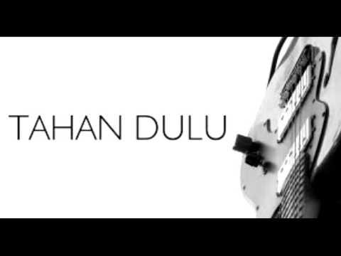 Ginda And The White Flowers - Tahan Dulu
