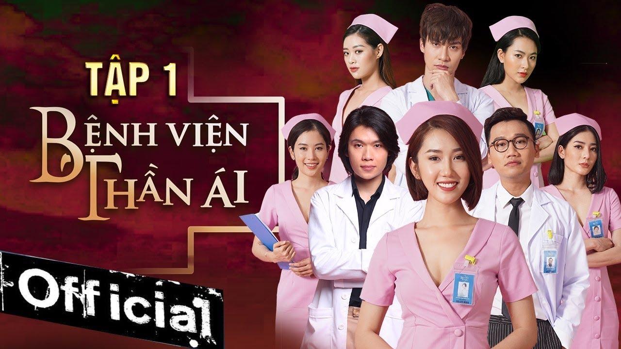 Phim Hay 2019 Bệnh Viện Thần Ái – Tập 1 | Thúy Ngân, Xuân Nghị, Quang Trung, Nam Anh, Kim Nhã