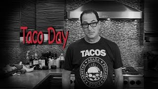 Sam the Cooking Guy  - Taco Day
