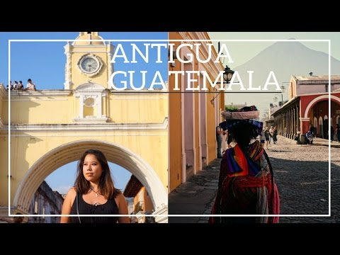 Solo Female Travel - Antigua, Guatemala