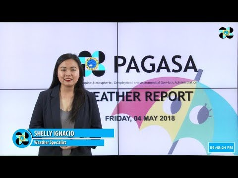 Public Weather Forecast Issued at 4:00 PM May 04, 2018