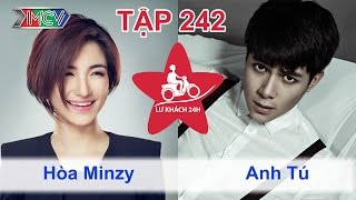 Hòa Minzy vs. Anh Tú | LỮ KHÁCH 24H | Tập 242 | 021114