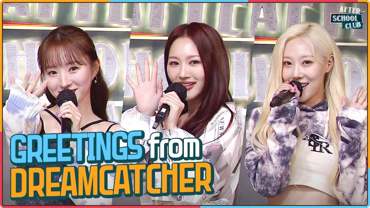 [After School Club] Greetings from Dreamcatcher (No BGM ver.) (드림캐쳐의 오프닝)