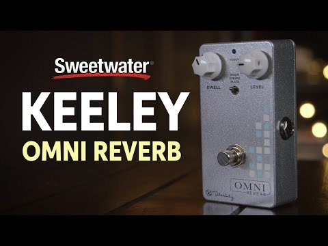 Keeley Omni Reverb Pedal Review