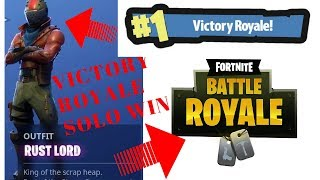 I Get A Solo Win Victoire Royale En utilisant Rust Lord On Fortnite