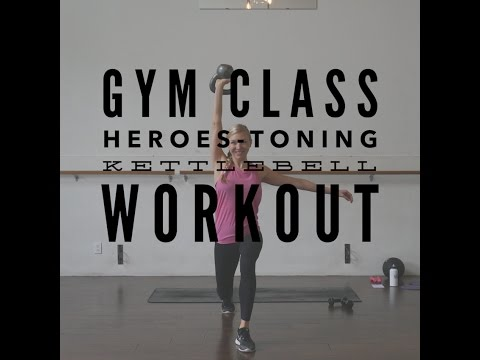 Gym Class Heroes- Toning Kettlebell Workout