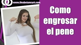 Como engrosar el pene con tres ejercicios / How to get a thicker penis with three exercises