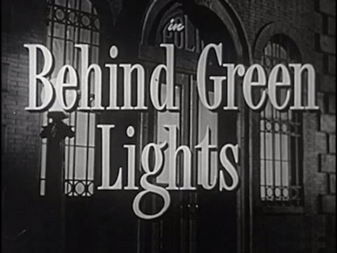 Behind Green Lights (1946) [Film Noir] [Drama] [Mystery]