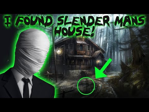 (SLENDER MAN) I FOUND SLENDER MANS HOUSE AND THIS IS WHAT HAPPENED!