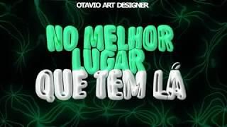 Baixar TipoGráfia - Zé Neto e Cristiano - Lugar Bom (Otavio Art Designer) #EsqueceOMundoLaFora