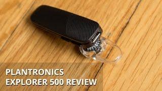 Plantronics Explorer 500 Review