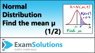 Normal Distribution | Finḋing the Mean µ using tables or calculator (1 of 2)