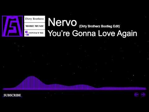 [Hardstyle] - Nervo - You're Gonna Love Again (Dirty Brotherz Bootleg Edit)