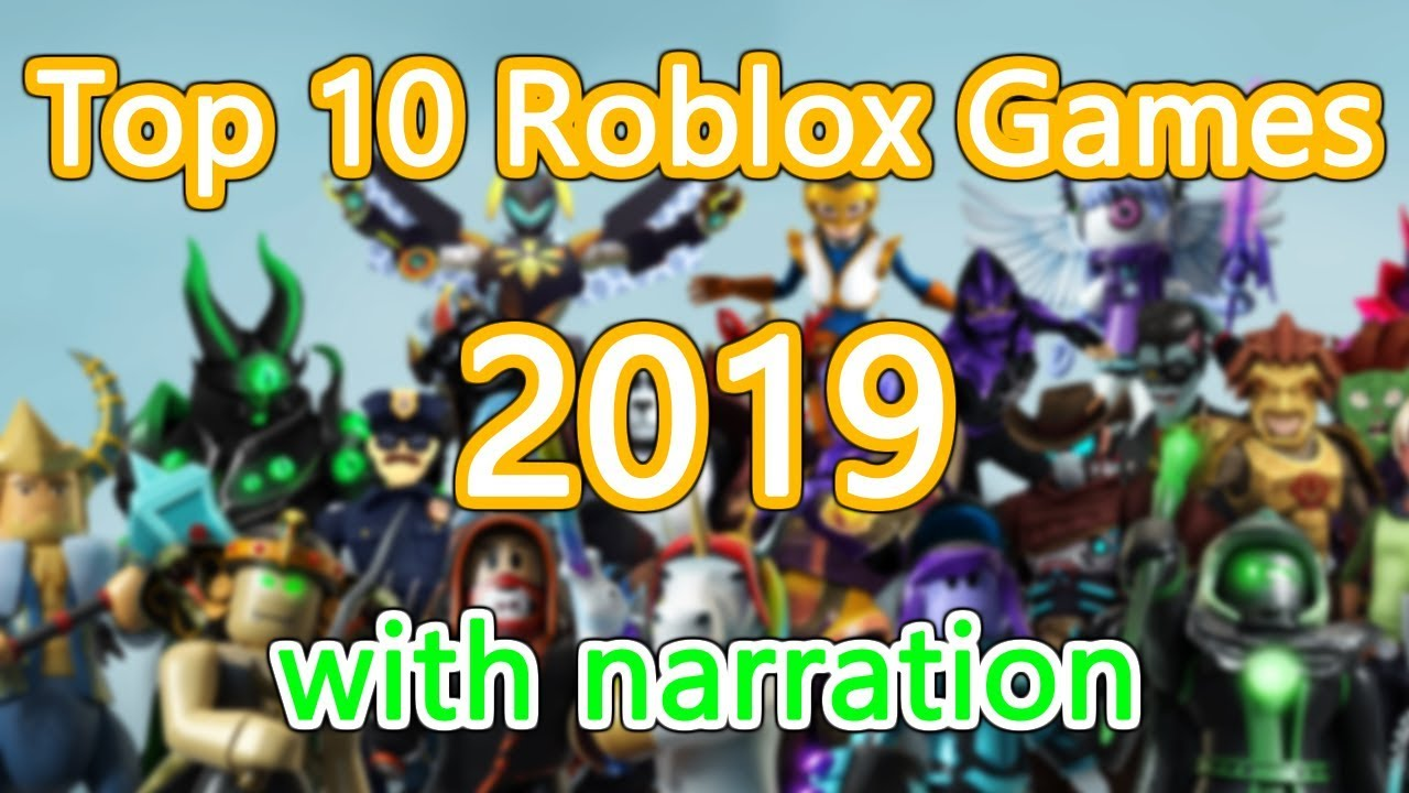 Top Ten Games In Roblox 2019 Top 10 Games On Roblox 2019 Youtube
