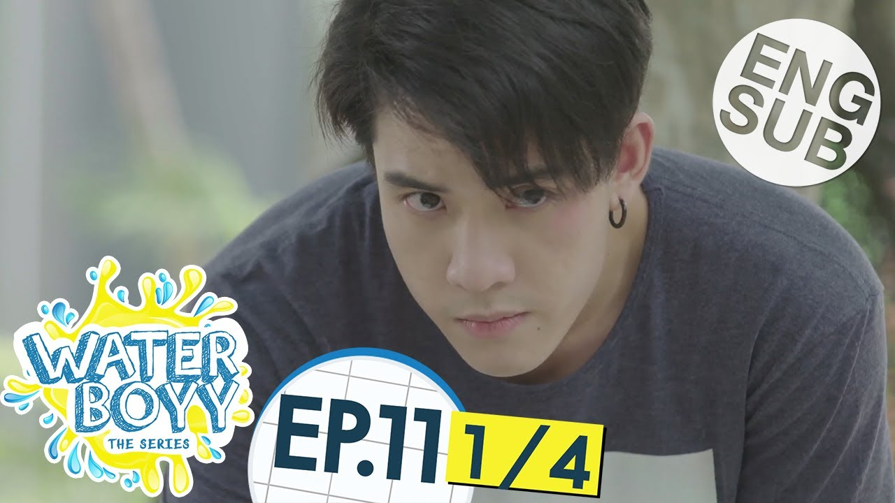 Download [Eng Sub] Waterboyy the Series | EP.11 [1/4]