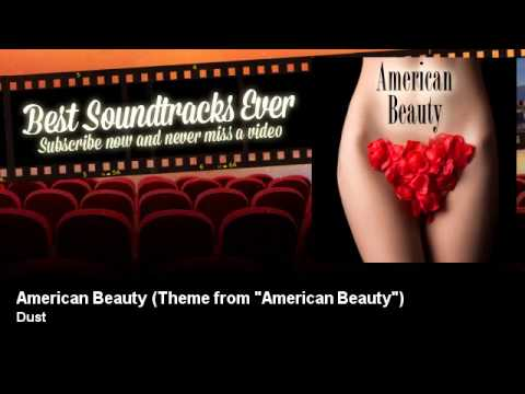 Dust  American Beauty  Theme from American Beauty