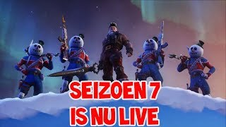 SEIZOEN 7 LIVE SPELEN IN FORTNITE!!! ( ZOVEEL NIEUWE DINGEN )