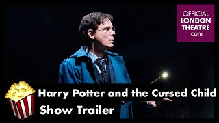 Harry Potter and the Cursed Child - West End Show Trailer