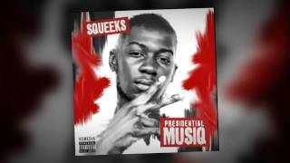 Squeeks - I Be In The Zone