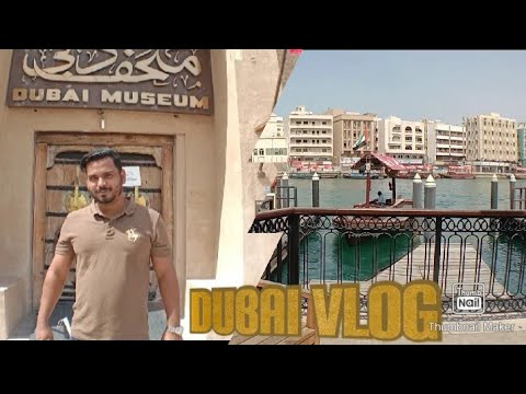 The other side of Dubai/Dubai museum, Dubai creek, Spice souk, Gold souk/Temple /Sebin Lifestyle /