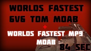 84 SECONDS - WORLDS FASTEST TDM MOAB - WORLDS FASTEST MP9 MOAB thumbnail