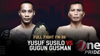 Pembalasan! 🔥 Yusuf Susilo VS Gugun Gusman || Full Fight One Pride MMA FN-39