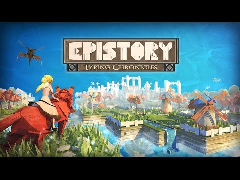 {Epistory - Typing Chronicles} - first ten minutes |