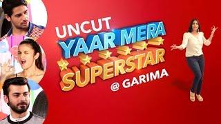 Sidharth Malhotra, Alia Bhatt \u0026 Fawad Khan On Yaar Mera Superstar | EXCLUSIVE | Uncut