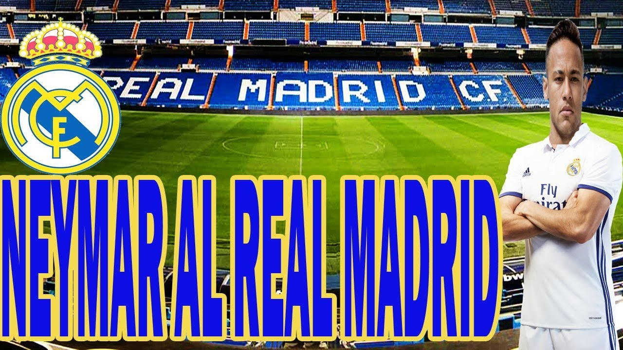 ULTIMA NOTICIA DEPORTIVA 2018 NEYMAR AL REAL MADRID c773465921388