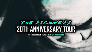 Disturbed - The Sickness 20th Anniversary Tour