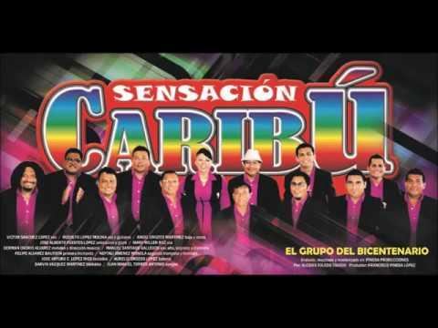 Sensacion Caribu - Estoy Sufriendo Por Ti.